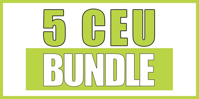5 CEU Bundle Courses CEU