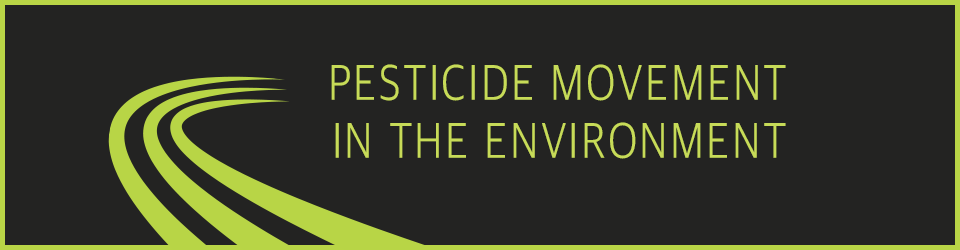 Pesticide Movement in the Environment - OnlinePestControlCourses